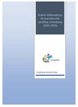 Análisis bibliométrico de la producción científica colombiana (2003-2015